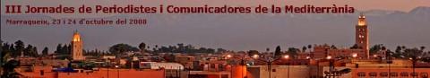 III Jornades de periodistes i comunicadores de la Mediterrània