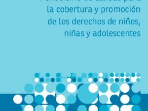 Periodismo de calidad para la cobertura y protección de los derechos de niños, niñas y adolescentes