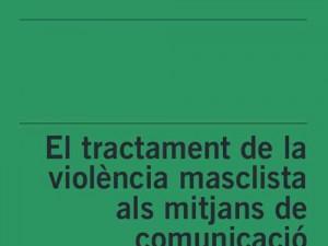 Recomanacions sobre el tractament de la violència masclista als mitjans de comunicació