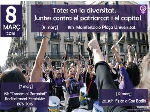 Totes en la diversitat. Juntes contra el patriarcat i el capital!!