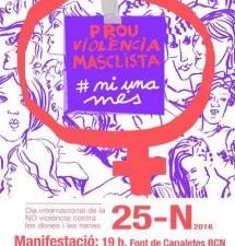 Manifest 25N Prou violències mascliestes. Ni una més!