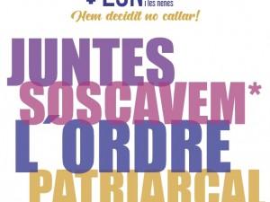 Manifest 25N: Hem Decidit no callar! Juntes soscavem l'ordre patriarcal!